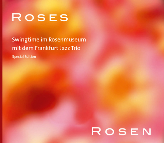 Frankfurt Jazz Trio. Roses. CD.