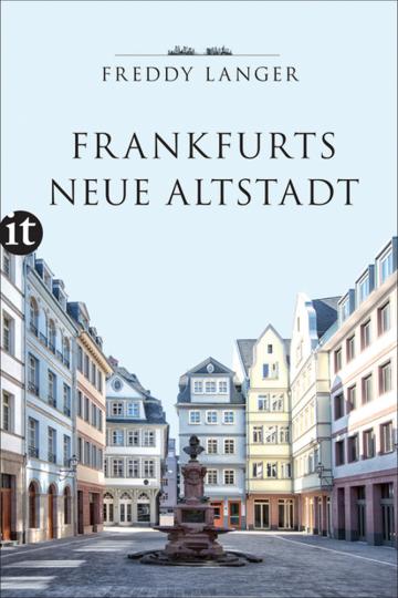 Frankfurts neue Altstadt.