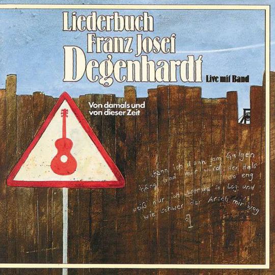 Franz Josef Degenhardt. Liederbuch. CD.