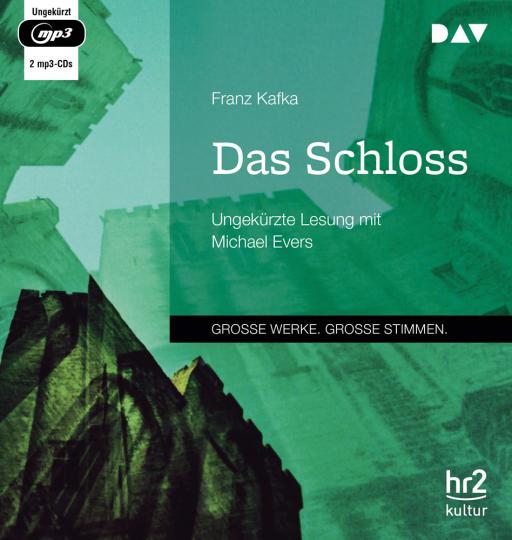 Franz Kafka. Das Schloss. 2 mp3-CDs.