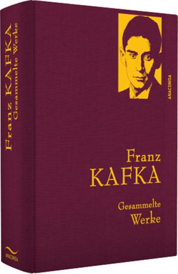 Franz Kafka. Gesammelte Werke.