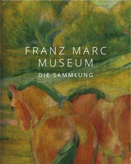 Franz Marc Museum. Die Sammlung.