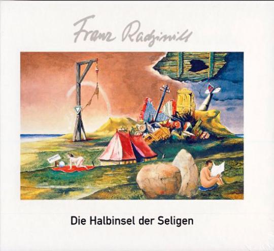 Franz Radziwill. Die Halbinsel der Seligen.