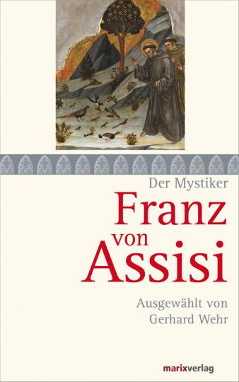 Franz von Assisi.