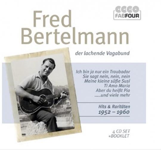 Fred Bertelmann. Der lachende Vagabund. Hits und Raritäten 1952-1960. 4 CDs.