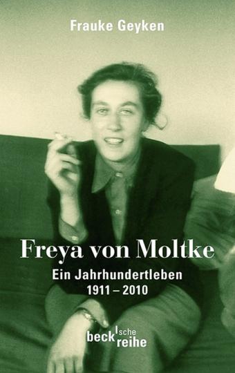 Freya von Moltke. Ein Jahrhundertleben 1911-2010.