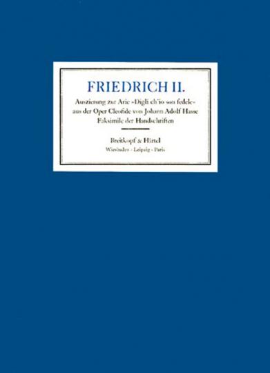Friedrich II. Auszierung zur Arie »Digli ch'io son'fedele« aus der Oper »Cleofilde« von Johann Adolf Hasse.