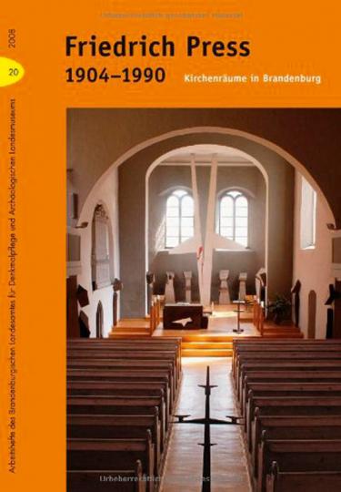 Friedrich Press : Kirchenräume in Brandenburg.