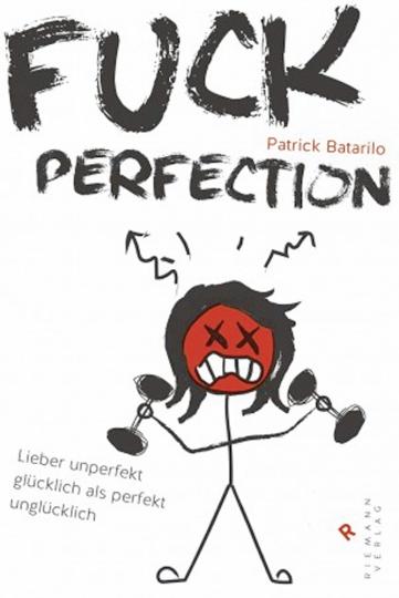 Fuck Perfection!