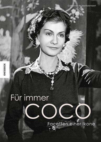 Für immer Coco. Facetten einer Ikone.