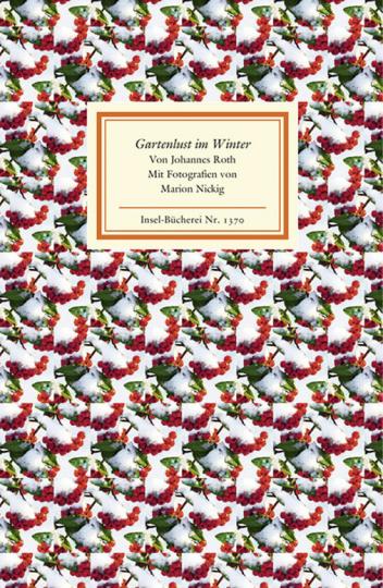 Gartenlust im Winter. Insel-Bücherei 1370.