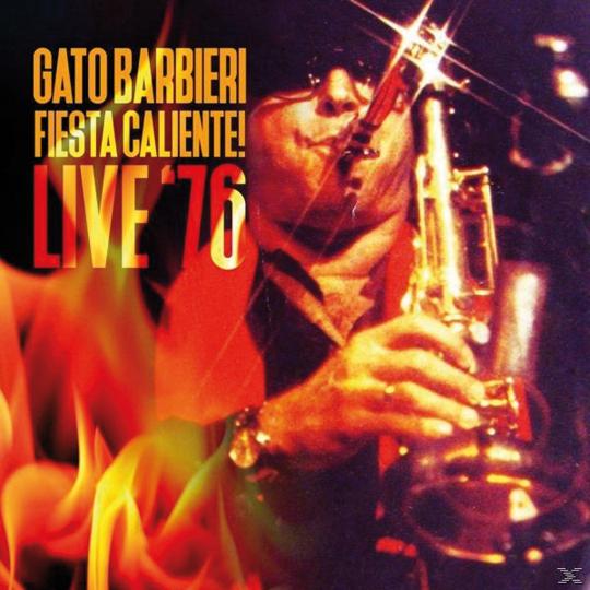 Gato Barbieri. Fiesta Caliente! Live '76. CD.