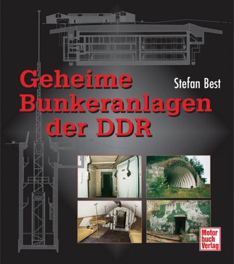 Geheime Bunkeranlagen der DDR.
