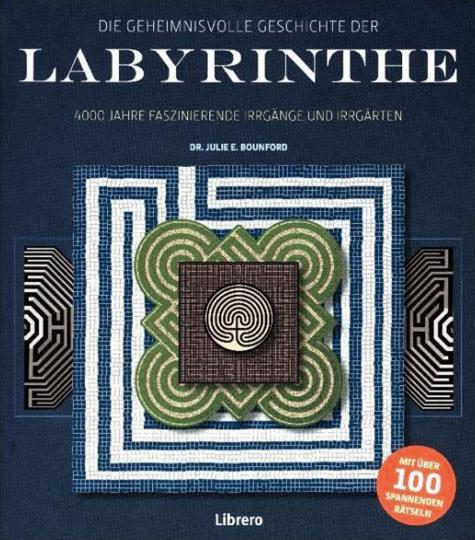 Geheimnisvolle Geschichte der Labyrinthe. Labyrinthe und die Mythen des Altertums.