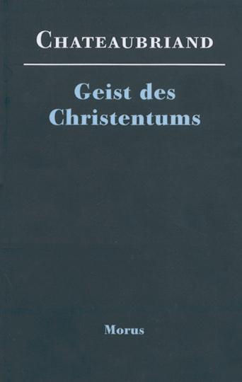 Geist des Christentums oder Schönheiten der christlichen Religion.