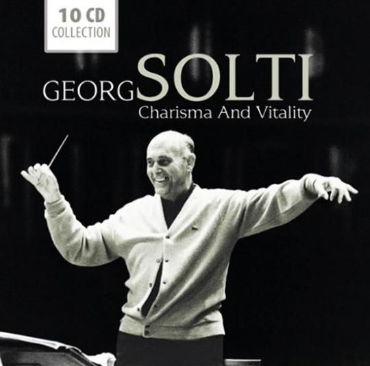 Georg Solti. Charisma und Vitalität.