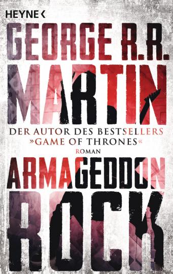 George R.R. Martin. Armageddon Rock. Roman.