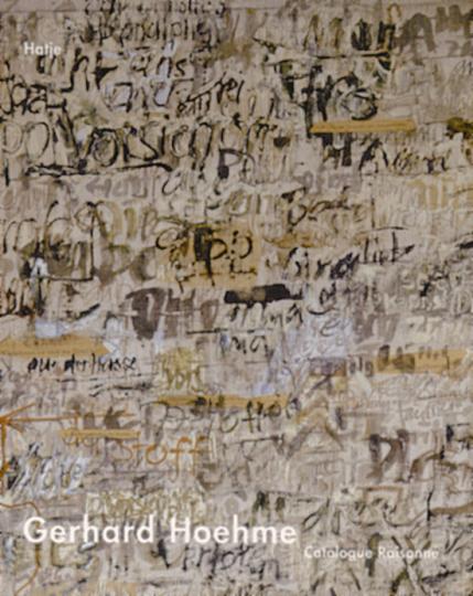 Gerhard Hoehme - Catalogue Raisonné