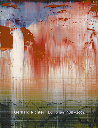 Gerhard Richter - Editionen 1965-2004 Catalogue Raisonné