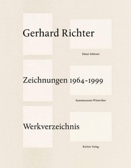 Gerhard Richter. Zeichnungen 1964-1999. Werkverzeichnis.