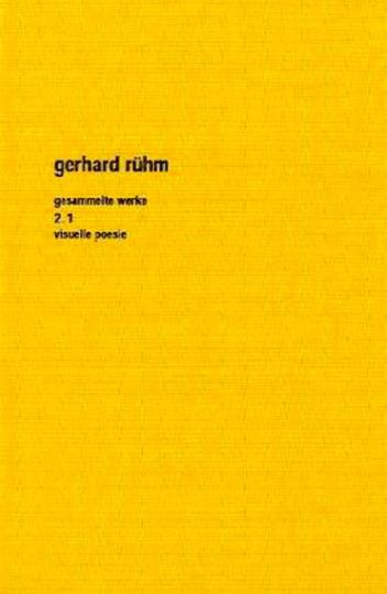 Gerhard Rühm. Visuelle Poesie.