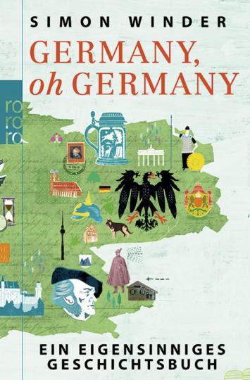 Germany, oh Germany. Ein eigensinniges Geschichtsbuch.