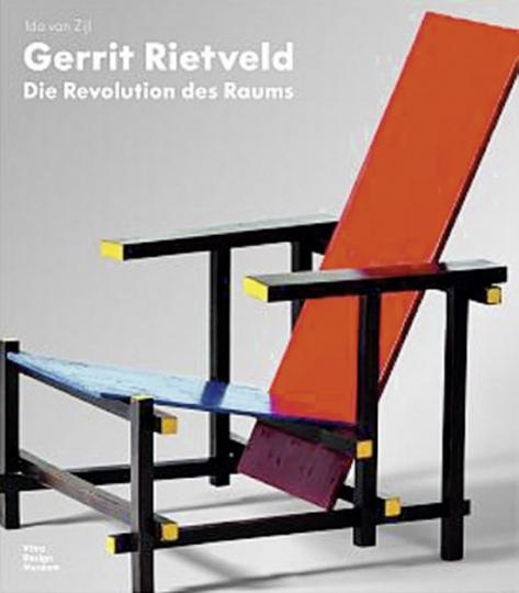 Gerrit Rietveld. Die Revolution des Raumes.