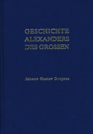 Geschichte Alexanders des Großen.