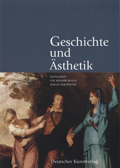 Geschichte und Ästhetik.