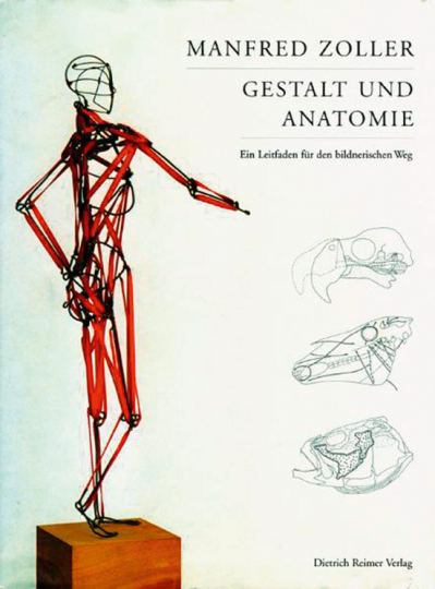 Gestalt und Anatomie. Ein Leitfaden für den bildnerischen Weg