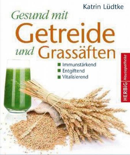 Gesund mit Getreide und Getreidesäften.