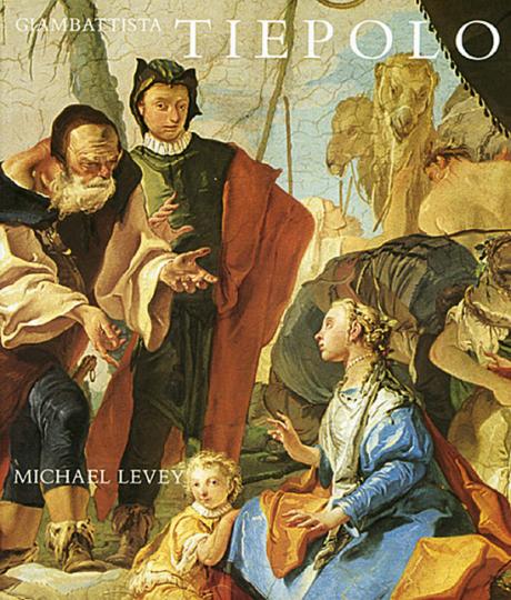 Giambatista Tiepolo - His Life and Art