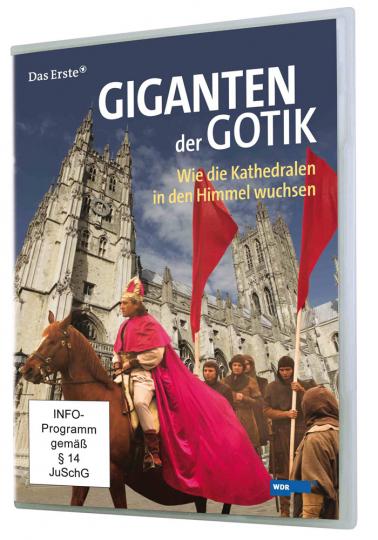 Giganten der Gotik. Wie die Kathedralen in den Himmel wuchsen. DVD.