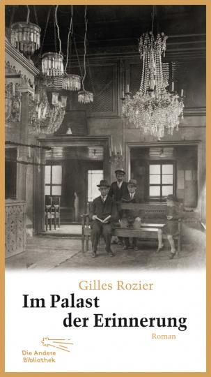 Gilles Rozier. Im Palast der Erinnerung.