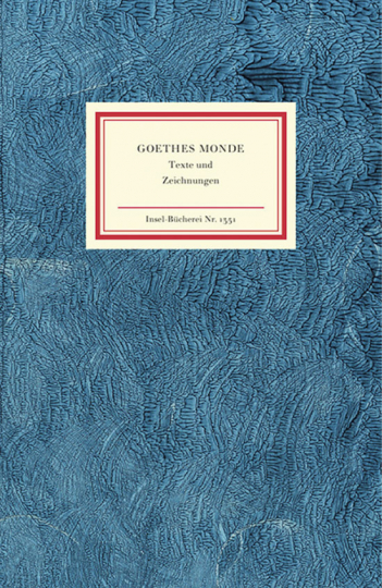 Goethes Monde. Texte und Zeichnungen.