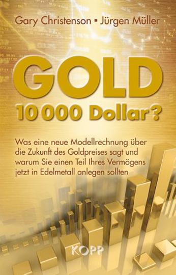 Gold - 10.000 Dollar?