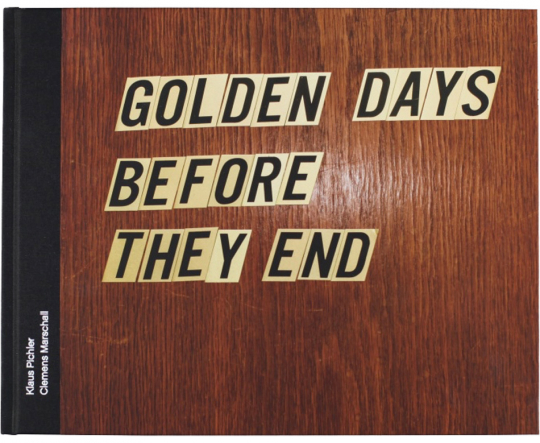 Golden days before they end.