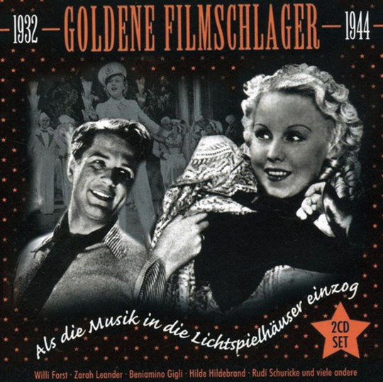 Goldene Filmschlager 1932-1944. 2 CDs.