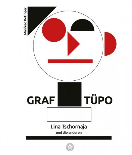Graf Tüpo, Lina Tschornaja und die anderen.