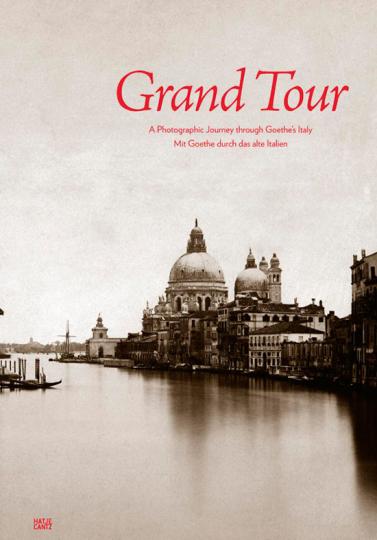 »Grand Tour« - Reisen in historischen Fotografien: Drei edle Seidenbände im XL-Format.