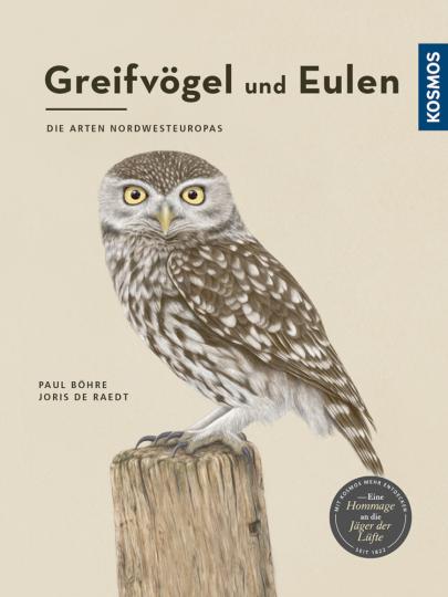 Greifvögel und Eulen - Die Arten Nordwesteuropas