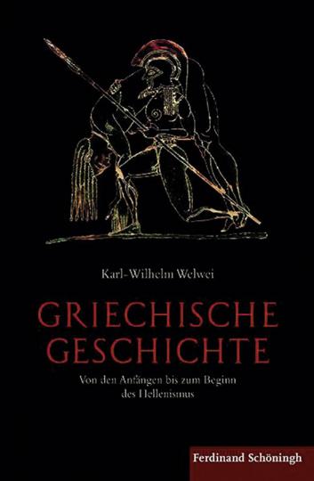 Griechische Geschichte. Von den Anfängen bis zum Beginn des Hellenismus.