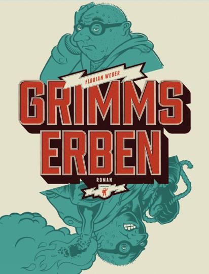 Grimms Erben. Roman.