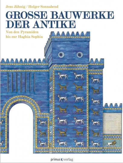 Große Bauwerke der Antike.