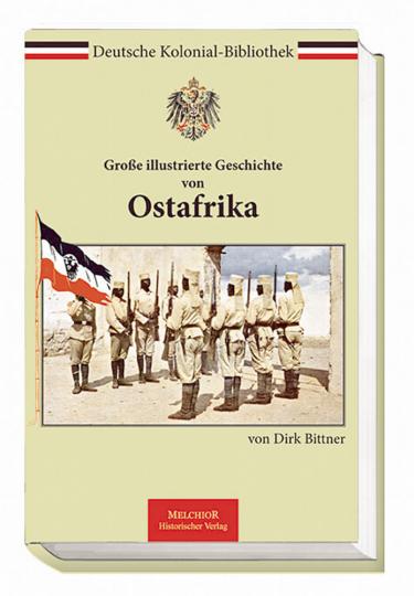 Große illustrierte Geschichte von Ostafrika.