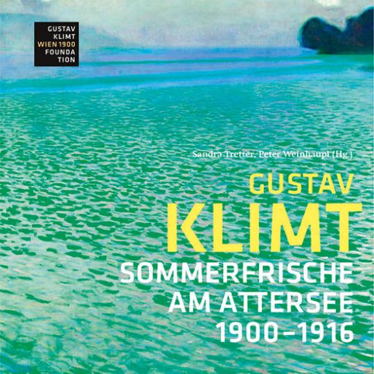 Gustav Klimt. Sommerfrische am Attersee 1900-1916.