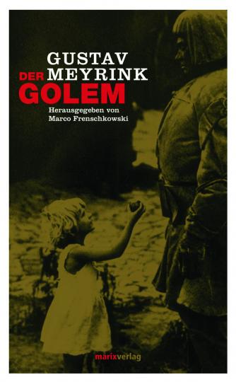 Gustav Meyrink. Der Golem.