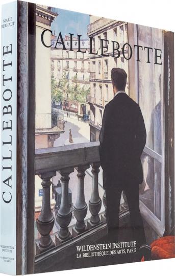 Gustave Caillebotte. Catalogue Raisonné des Peintures et Pastels. Gemälde und Pastelle.