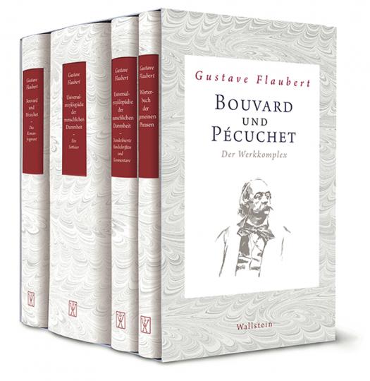 Gustave Flaubert. Bouvard und Pécuchet. Der Werkkomplex.