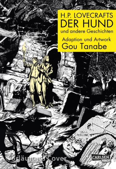 H.P. Lovecrafts Der Hund und andere Geschichten. Graphic Novel.
